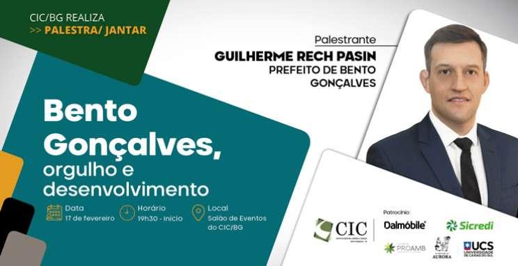 Palestra Jantar - Bento Gonçalves, orgulho e desenvolvimento