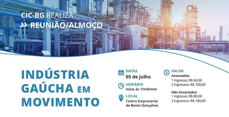 """Reunião-almoço """"Indústria Gaúcha em Movimento"""""""